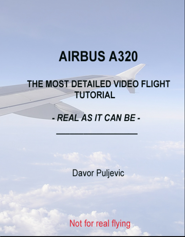 airbus a320 users manual davor puljevic has published a manual for rh simflight com Spirit Airbus A320 Airbus A320 Seating Layout
