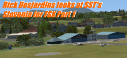 Review: SST's Slovenia for FSX Part 1