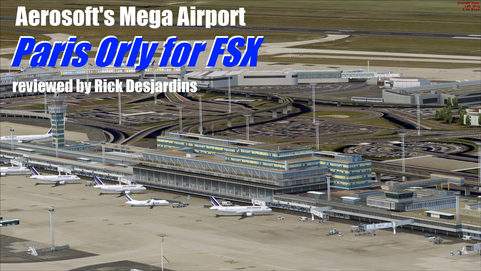 Aeroporto Orly : Review: aerosoft mega airport paris orly for fsx paris orly