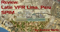 Review: LatinVFR Lima (SPIM)