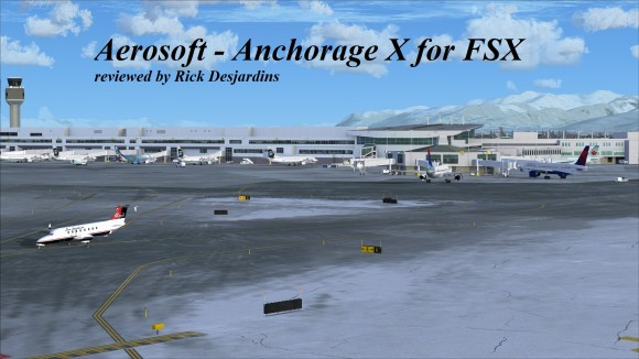 Review Of Aerosoft Anchorage X For Fsx