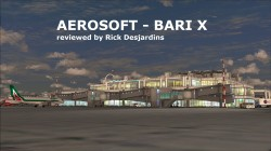 Review of AEROSOFT – BARI X for FSX