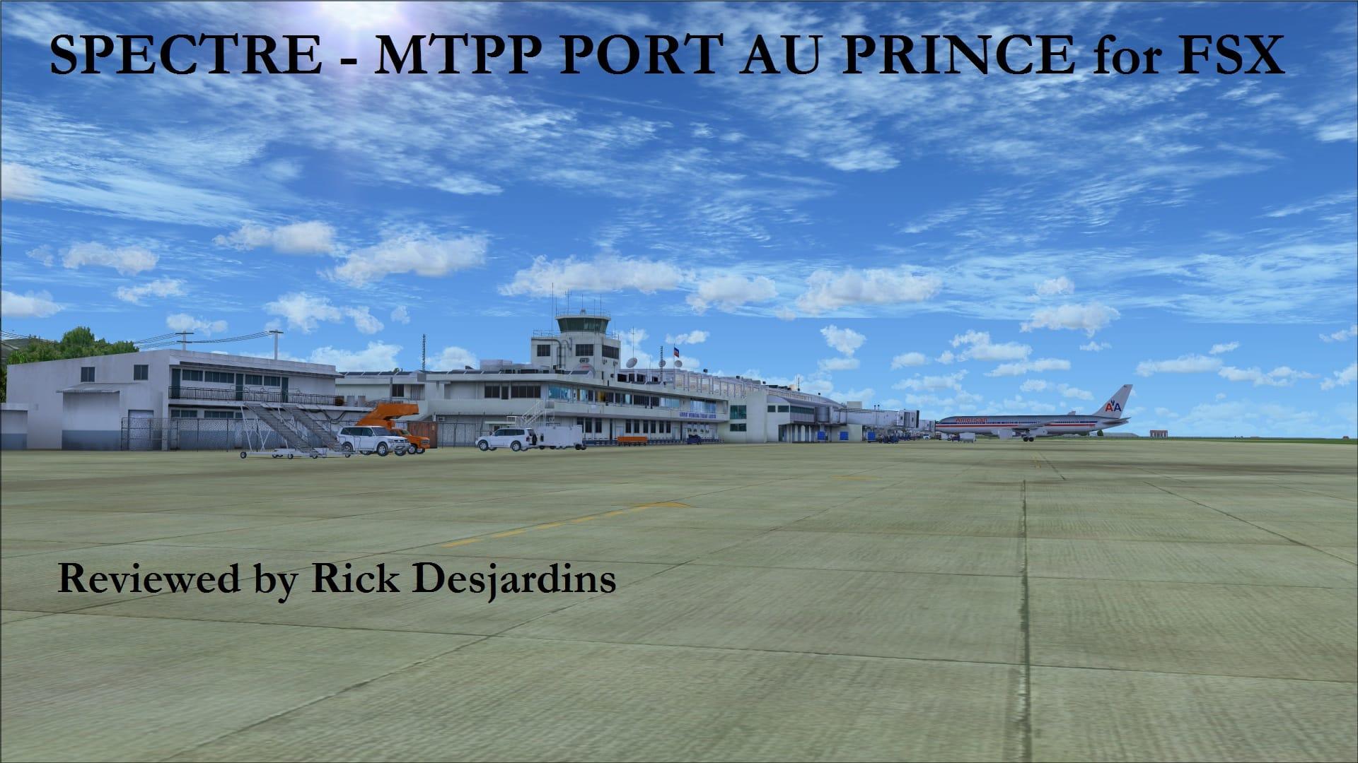 Review of SPECTRE – MTPP PORT AU PRINCE FSX