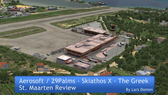 Aerosoft / 29Palms – Skiathos X – The Greek St. Maarten Review