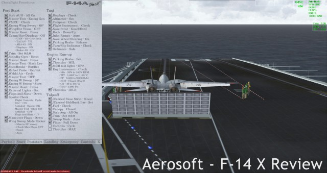 A screenshot showing the F-14 Ready for launch from the catapult. Note the interactive checklists in the 2D popup panel, as well as the mini-HUD along the top of the screen.