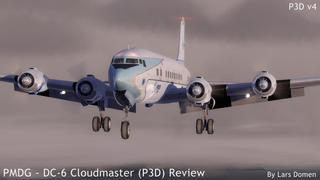 PMDG – DC-6 Cloudmaster (P3D) Review