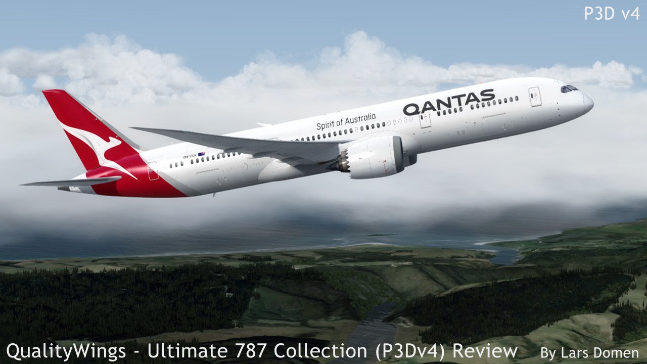 Qualitywings Ultimate 787 Collection P3dv4 Review After A Long Wiring Issues Currently The 10 Is Still Being Developed To Be Delivered In Free Update Existing Customers Current Package Covers 8 And 9