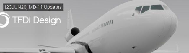 TFDIdesign_MD-11_June_Update-640x181 TFDi Design - MD-11 Project June Update