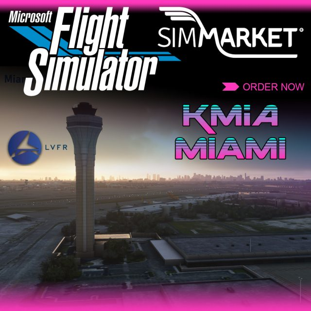 002_LatinVFR_KMIA_MSFS-640x640 LatinVFR - Miami International KMIA MSFS