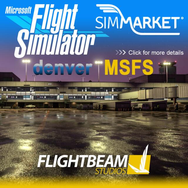 001_FlightBeam_MSFS_KDEN-640x640 FlightBeam Studios - Denver KDEN for MSFS