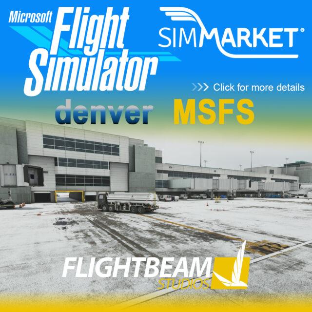 002_FlightBeam_MSFS_KDEN-640x640 FlightBeam Studios - Denver KDEN for MSFS