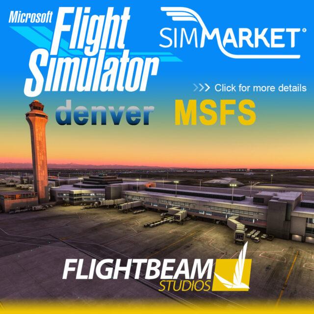 003_FlightBeam_MSFS_KDEN-640x640 FlightBeam Studios - Denver KDEN for MSFS