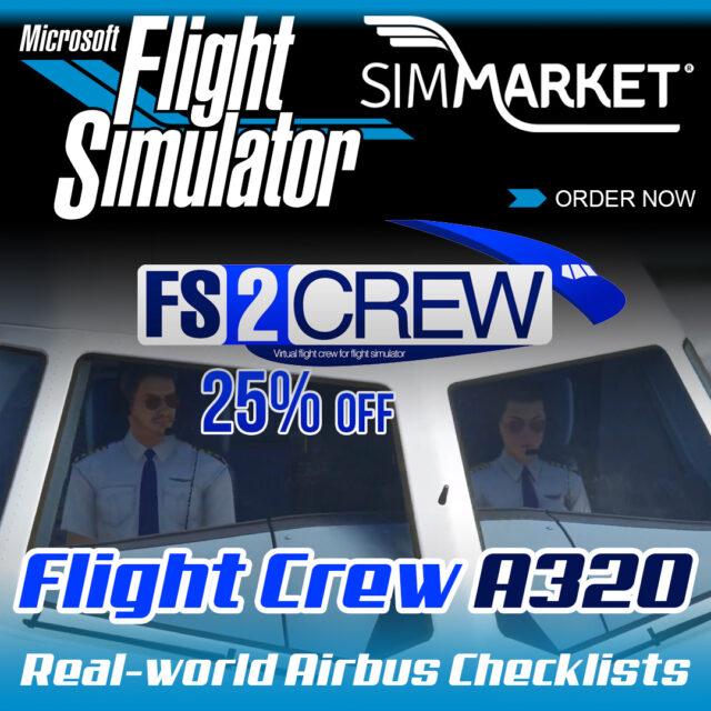 FS2CREW_A320FlightCrew01-640x640 FS2Crew – Flight Crew A320 MSFS P3D FSX at 25% OFF