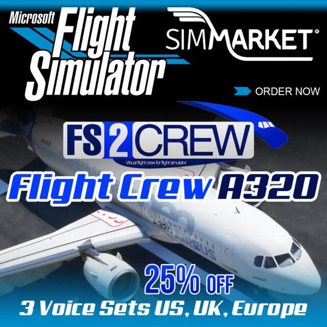 FS2CREW_A320FlightCrew02-640x640 FS2Crew – Flight Crew A320 MSFS P3D FSX at 25% OFF