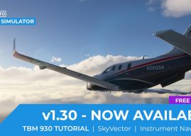 SoFly – A Guide to Flight Sim v1.30 – TBM 930 tutorial added