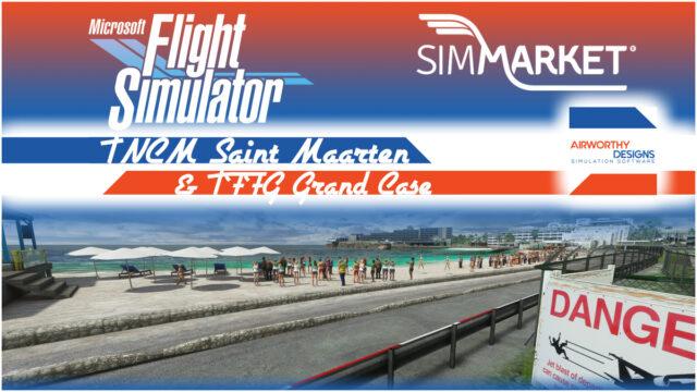 Airworthy_StMartin_MSFS01_1200x675-640x360 Airworthy Designs – Saint Martin & Grand Case MSFS