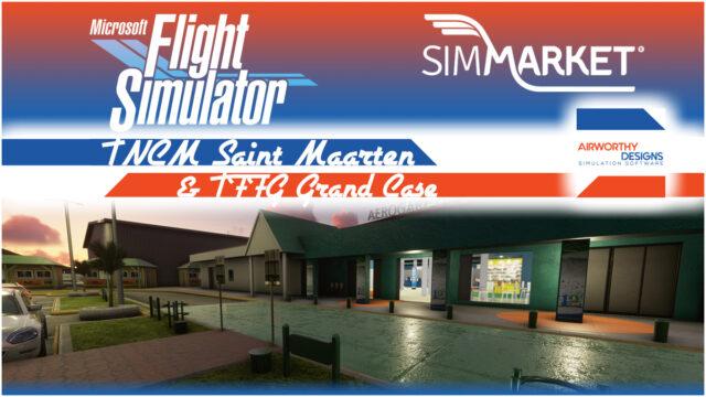 Airworthy_StMartin_MSFS03_1200x675-640x360 Airworthy Designs – Saint Martin & Grand Case MSFS