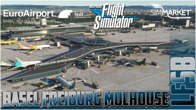 FSDT_EuroAirport_MSFS_1200x675-640x360 FSdreamteam – EuroAirport Basel Released for MSFS