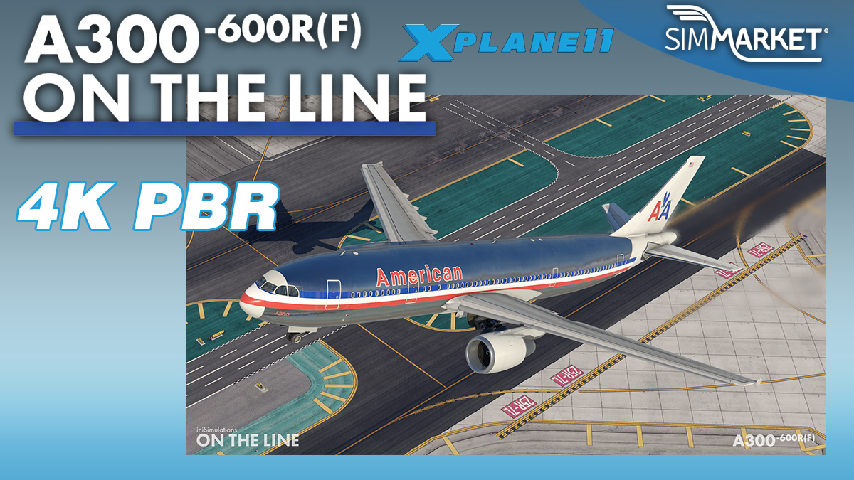 iniBuilds – A300-600R /F and Beluga ST for X-Plane 11