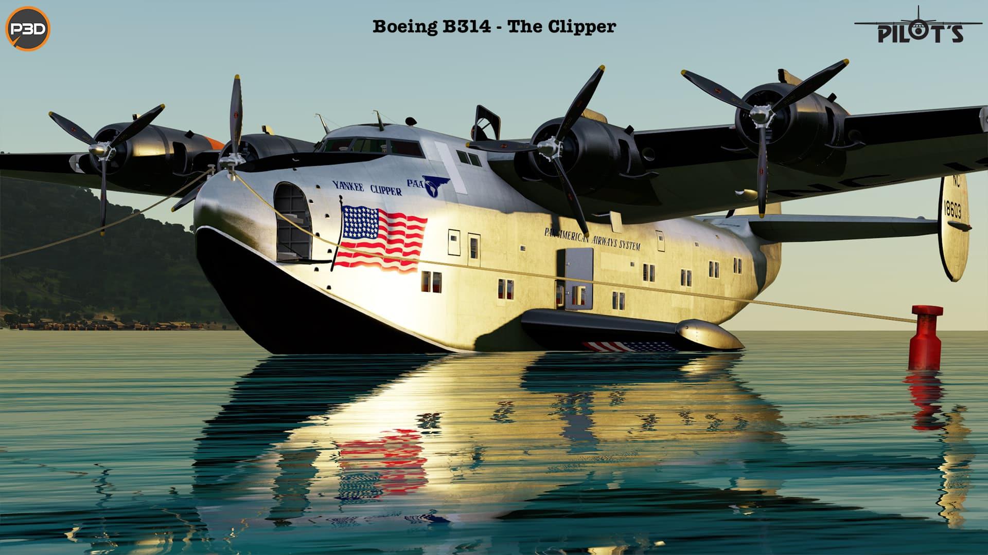 Pilot's FSG – Boeing B314 The Clipper Pro P3D5 P3D4